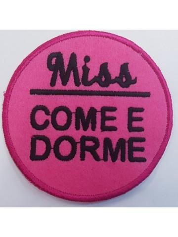 Miss Come e Dorme
