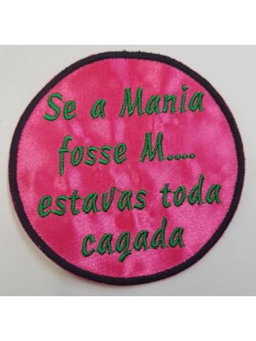 Se A Mania Fosse M Estavas...