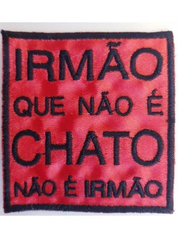 Irmão Que Não é Chato Não é...