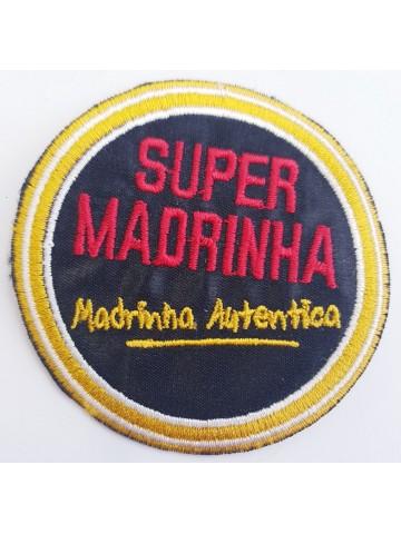 Super Madrinha Madrinha...