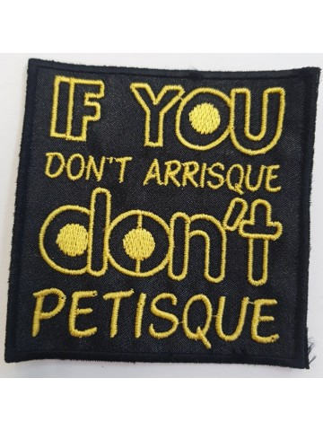 If You Don't Arrisque Don't...