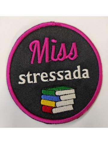 Miss Stressada